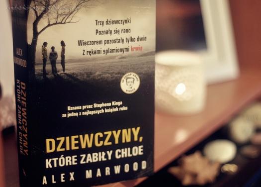 dziewczyny które zabiły chloe alex marwood recenzja welkinson iambiblioholic