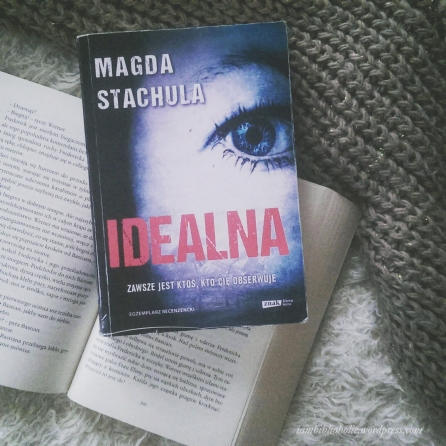 Idealna Magda Stachula recenzja welkinson iambiblioholic
