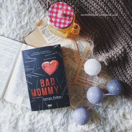 Bad mommy, Tarryn Fisher. Recenzja książki. iambiblioholic, Welkinson recenzuje
