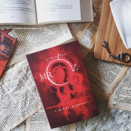 Remigiusz Mróz, Czarna Madonna - recenzja książki. iambiblioholic, welkinson recenzuje