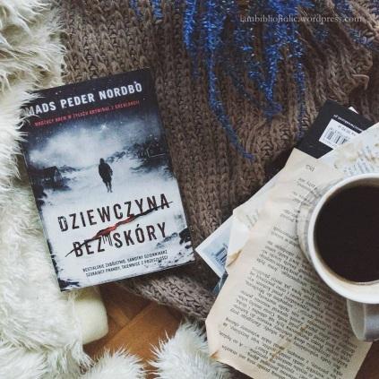 Mads Peder Norbdo - Dziewczyna bez skóry, recenzja na blogu książkowym iambiblioholic, welkinson recenzuje